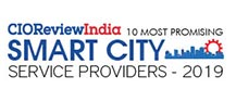 10 Most Promising Smart City Service Providers - 2019