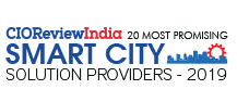 20 Most Promising Smart City Solution Providers - 2019