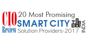20 Most Promising Smartcity Solution Providers - 2017